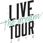 Live The Dream Tour